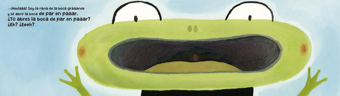 La rana de la boca grande
