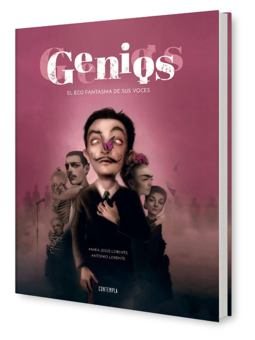 Genios. Libro ilustrado por Antonio Lorente